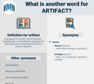artifact, synonym artifact, another word for artifact, words like artifact, thesaurus artifact