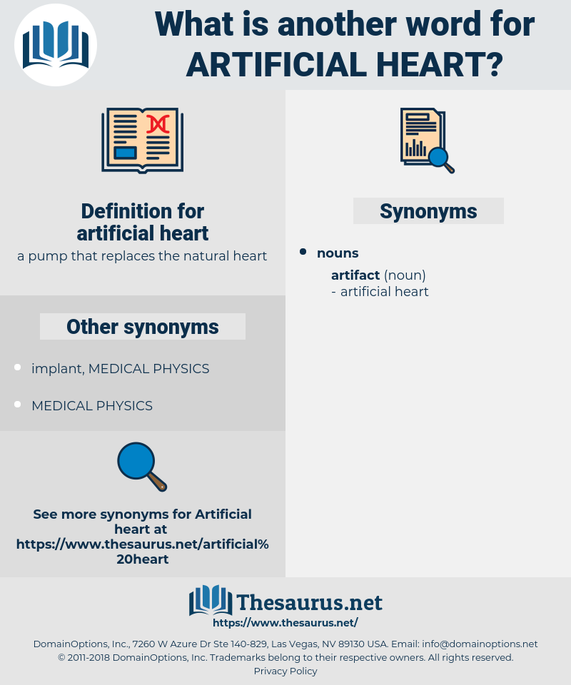 artificial heart, synonym artificial heart, another word for artificial heart, words like artificial heart, thesaurus artificial heart