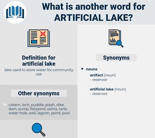 artificial lake, synonym artificial lake, another word for artificial lake, words like artificial lake, thesaurus artificial lake