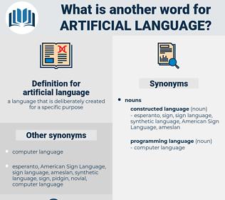artificial language, synonym artificial language, another word for artificial language, words like artificial language, thesaurus artificial language