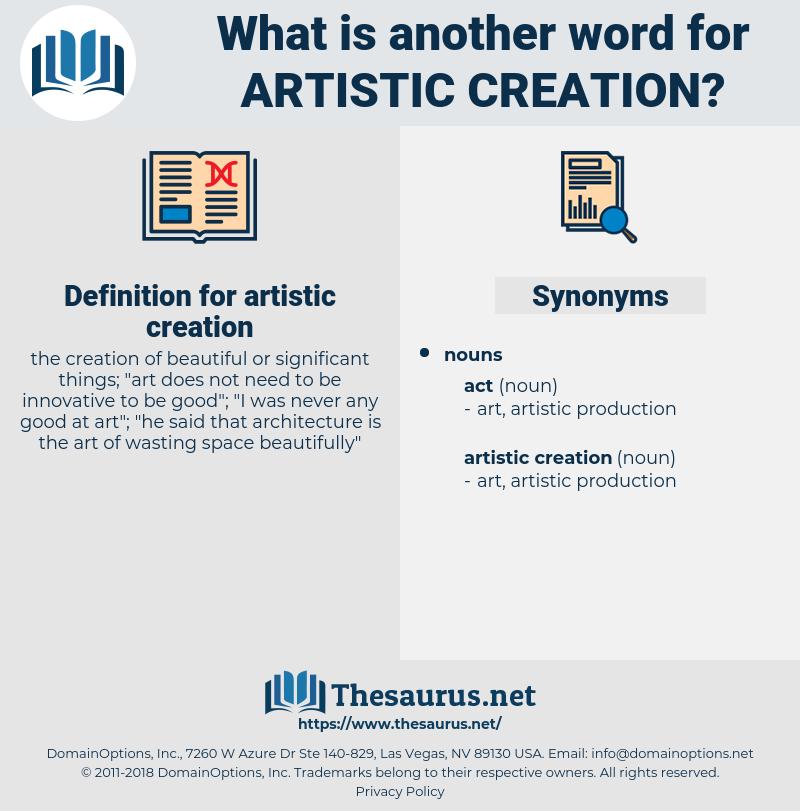 artistic creation, synonym artistic creation, another word for artistic creation, words like artistic creation, thesaurus artistic creation