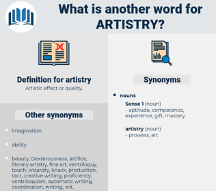 artistry, synonym artistry, another word for artistry, words like artistry, thesaurus artistry