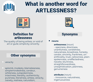 artlessness, synonym artlessness, another word for artlessness, words like artlessness, thesaurus artlessness