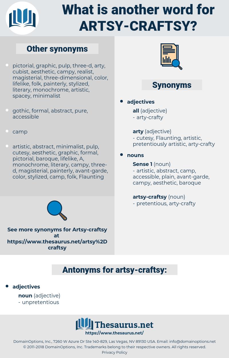 artsy-craftsy, synonym artsy-craftsy, another word for artsy-craftsy, words like artsy-craftsy, thesaurus artsy-craftsy