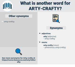 arty-crafty, synonym arty-crafty, another word for arty-crafty, words like arty-crafty, thesaurus arty-crafty