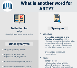 arty, synonym arty, another word for arty, words like arty, thesaurus arty