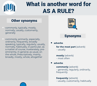 as a rule, synonym as a rule, another word for as a rule, words like as a rule, thesaurus as a rule