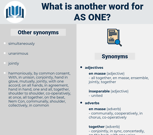 as one, synonym as one, another word for as one, words like as one, thesaurus as one