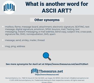 ASCII art, synonym ASCII art, another word for ASCII art, words like ASCII art, thesaurus ASCII art