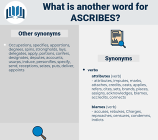 ascribes, synonym ascribes, another word for ascribes, words like ascribes, thesaurus ascribes