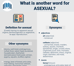 asexual, synonym asexual, another word for asexual, words like asexual, thesaurus asexual