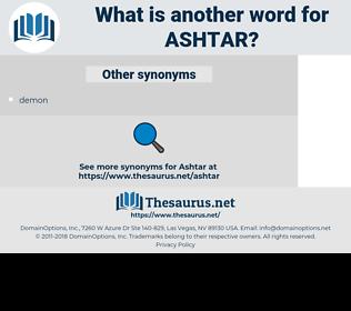 ashtar, synonym ashtar, another word for ashtar, words like ashtar, thesaurus ashtar
