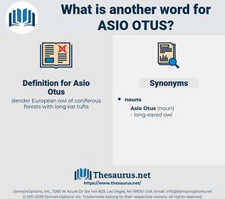 Asio Otus, synonym Asio Otus, another word for Asio Otus, words like Asio Otus, thesaurus Asio Otus