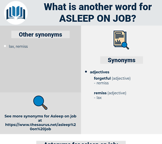 asleep on job, synonym asleep on job, another word for asleep on job, words like asleep on job, thesaurus asleep on job