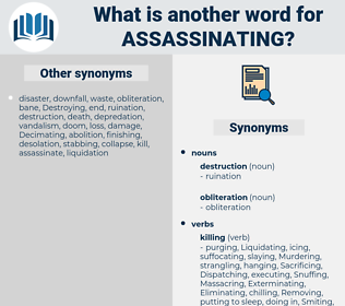 Assassinating, synonym Assassinating, another word for Assassinating, words like Assassinating, thesaurus Assassinating