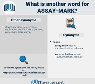 assay-mark, synonym assay-mark, another word for assay-mark, words like assay-mark, thesaurus assay-mark