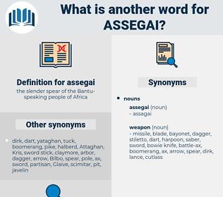 assegai, synonym assegai, another word for assegai, words like assegai, thesaurus assegai