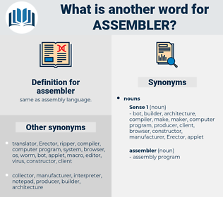 assembler, synonym assembler, another word for assembler, words like assembler, thesaurus assembler