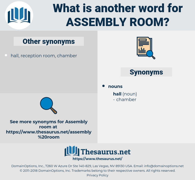 assembly room, synonym assembly room, another word for assembly room, words like assembly room, thesaurus assembly room