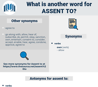 assent to, synonym assent to, another word for assent to, words like assent to, thesaurus assent to