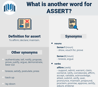 assert, synonym assert, another word for assert, words like assert, thesaurus assert