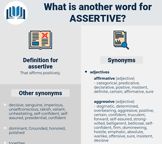 assertive, synonym assertive, another word for assertive, words like assertive, thesaurus assertive