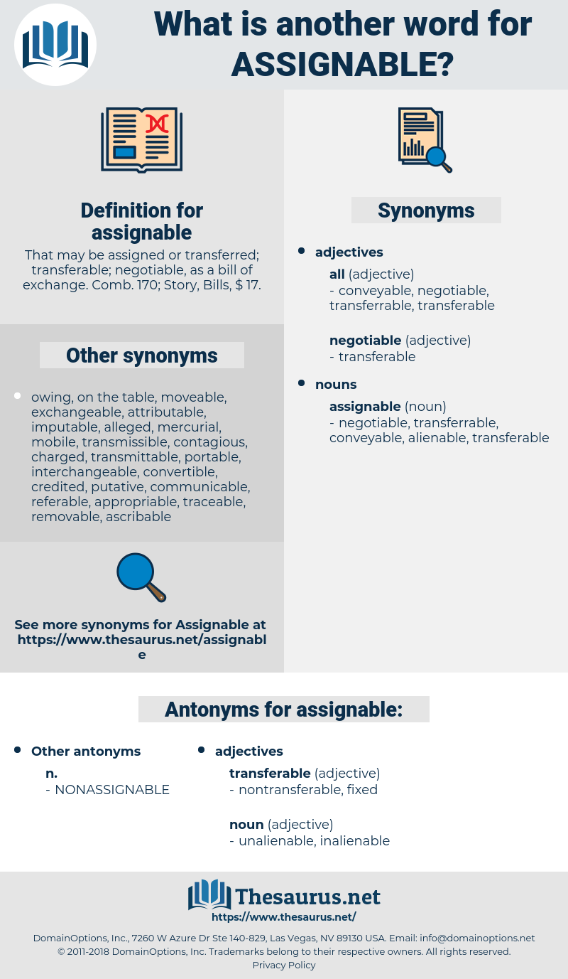 assignable, synonym assignable, another word for assignable, words like assignable, thesaurus assignable