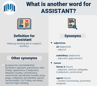 assistant, synonym assistant, another word for assistant, words like assistant, thesaurus assistant