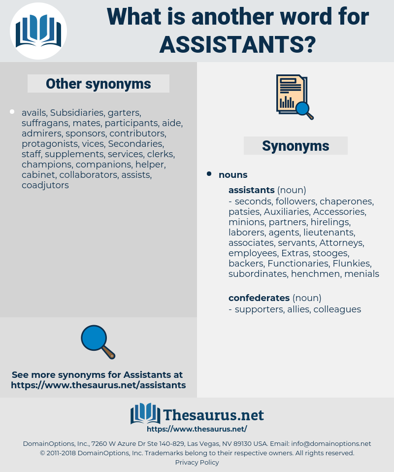 assistants, synonym assistants, another word for assistants, words like assistants, thesaurus assistants