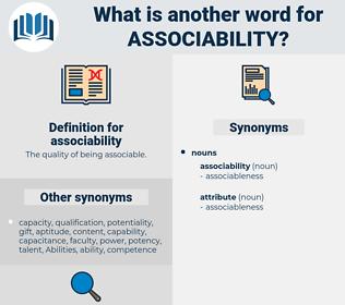 associability, synonym associability, another word for associability, words like associability, thesaurus associability