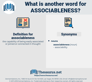 associableness, synonym associableness, another word for associableness, words like associableness, thesaurus associableness