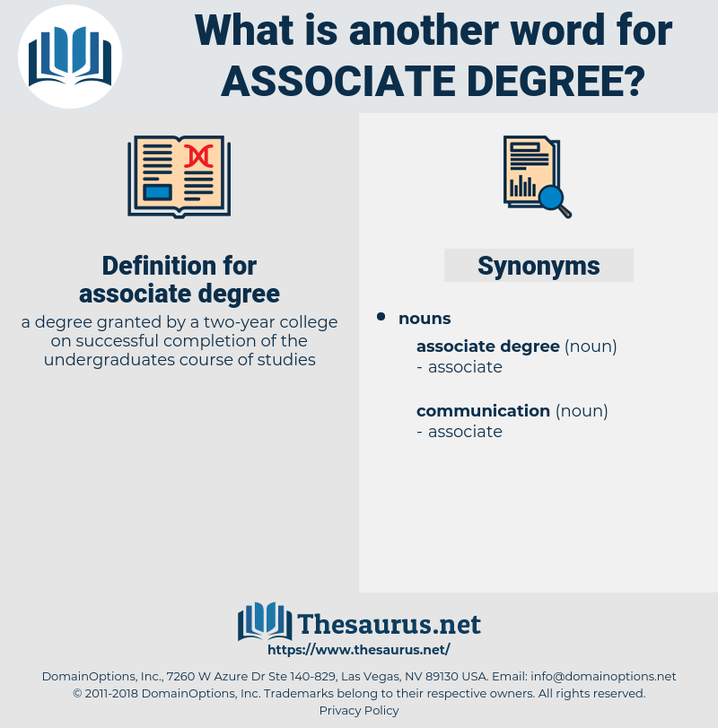 associate degree, synonym associate degree, another word for associate degree, words like associate degree, thesaurus associate degree