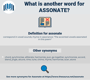 assonate, synonym assonate, another word for assonate, words like assonate, thesaurus assonate