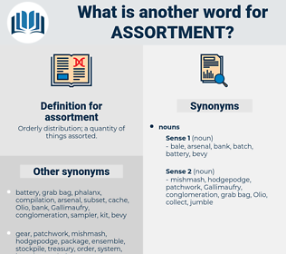 assortment, synonym assortment, another word for assortment, words like assortment, thesaurus assortment