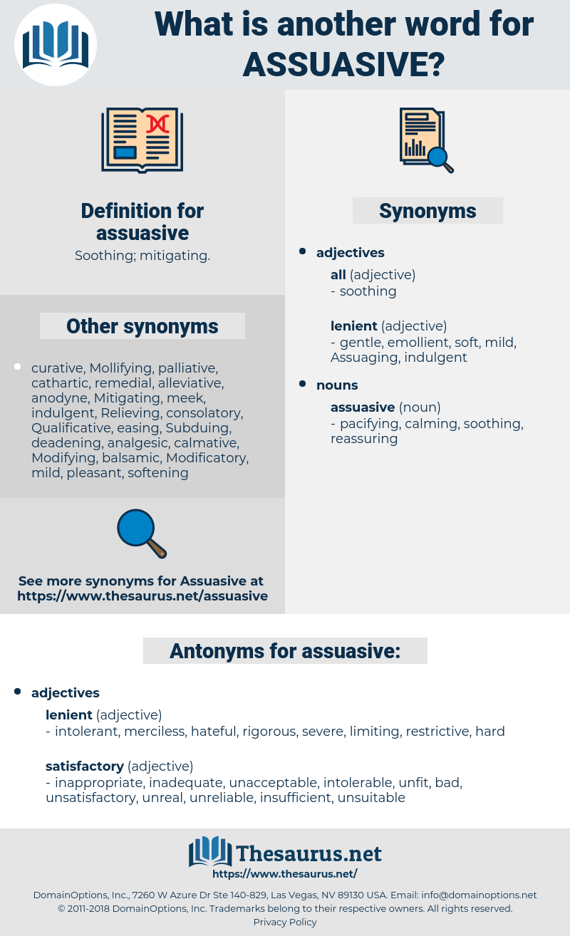 assuasive, synonym assuasive, another word for assuasive, words like assuasive, thesaurus assuasive