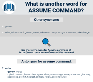 assume command, synonym assume command, another word for assume command, words like assume command, thesaurus assume command