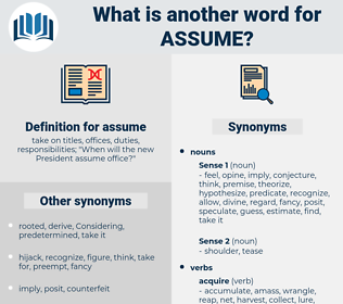 assume, synonym assume, another word for assume, words like assume, thesaurus assume