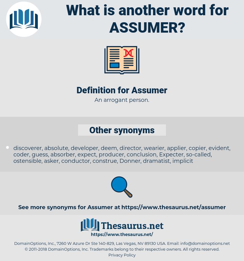 Assumer, synonym Assumer, another word for Assumer, words like Assumer, thesaurus Assumer
