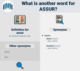 assur, synonym assur, another word for assur, words like assur, thesaurus assur