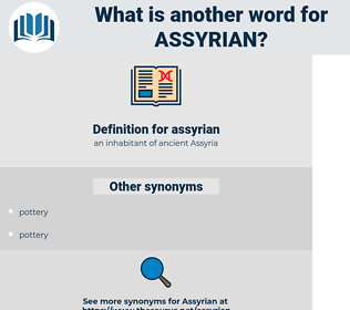 assyrian, synonym assyrian, another word for assyrian, words like assyrian, thesaurus assyrian
