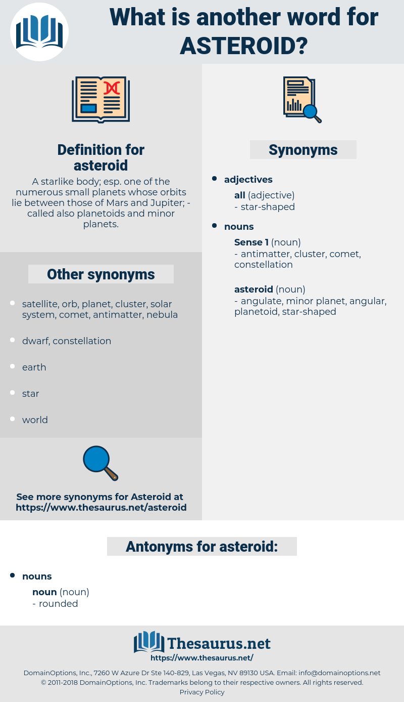 asteroid, synonym asteroid, another word for asteroid, words like asteroid, thesaurus asteroid