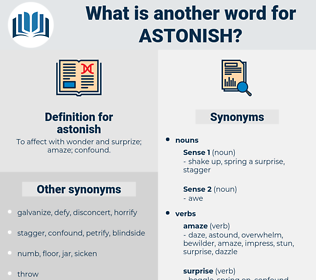 astonish, synonym astonish, another word for astonish, words like astonish, thesaurus astonish