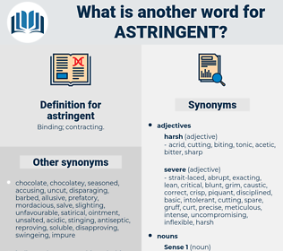 astringent, synonym astringent, another word for astringent, words like astringent, thesaurus astringent