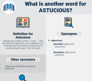 Astucious, synonym Astucious, another word for Astucious, words like Astucious, thesaurus Astucious