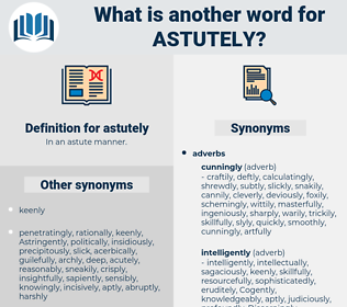 astutely, synonym astutely, another word for astutely, words like astutely, thesaurus astutely