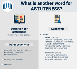 astuteness, synonym astuteness, another word for astuteness, words like astuteness, thesaurus astuteness