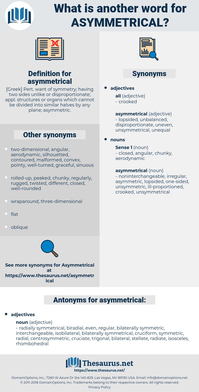 asymmetrical, synonym asymmetrical, another word for asymmetrical, words like asymmetrical, thesaurus asymmetrical