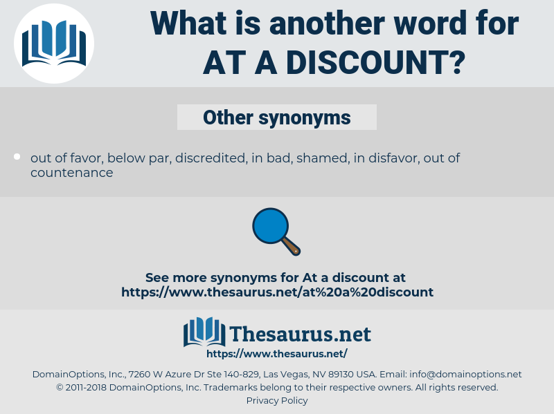 at a discount, synonym at a discount, another word for at a discount, words like at a discount, thesaurus at a discount
