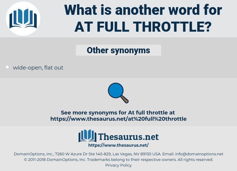 at full throttle, synonym at full throttle, another word for at full throttle, words like at full throttle, thesaurus at full throttle