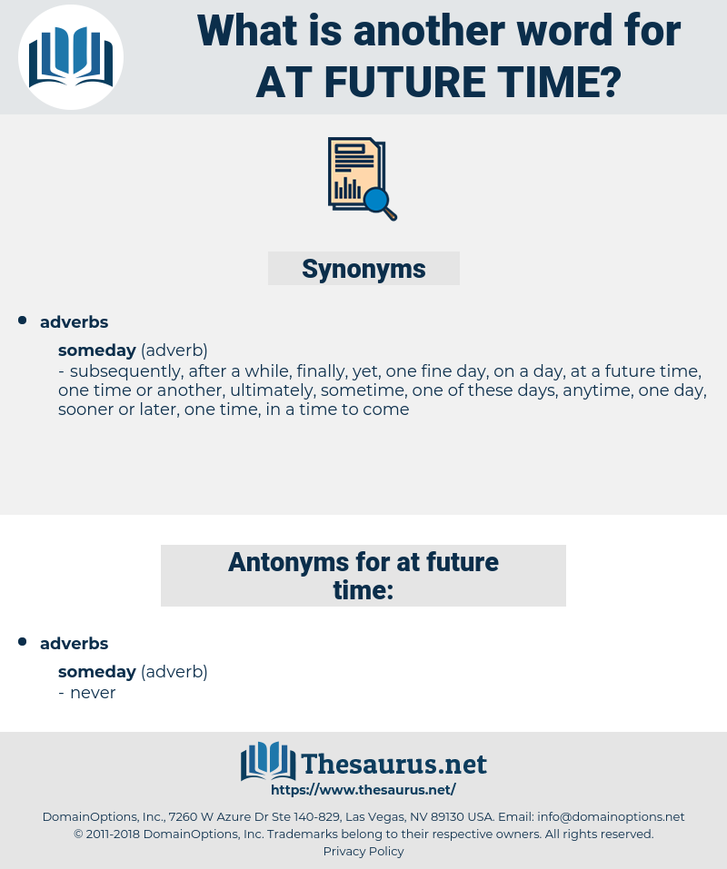 at future time, synonym at future time, another word for at future time, words like at future time, thesaurus at future time
